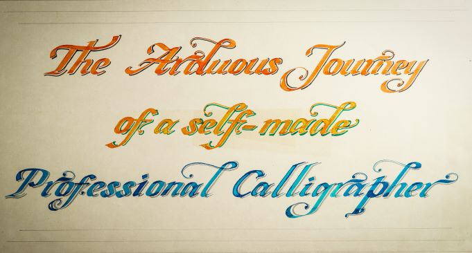 The Arduous Journey of a Self-made Professional Calligrapher